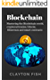 Blockchain : Mastering the Blockchain world, cryptocurrencies, bitcoin, Ethereum and smart contracts