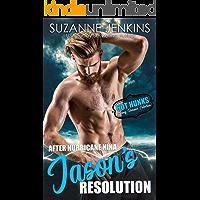 After Hurricane Nina, Jason's Resolution (Hot Hunks-Steamy Romance Collection Book 3)