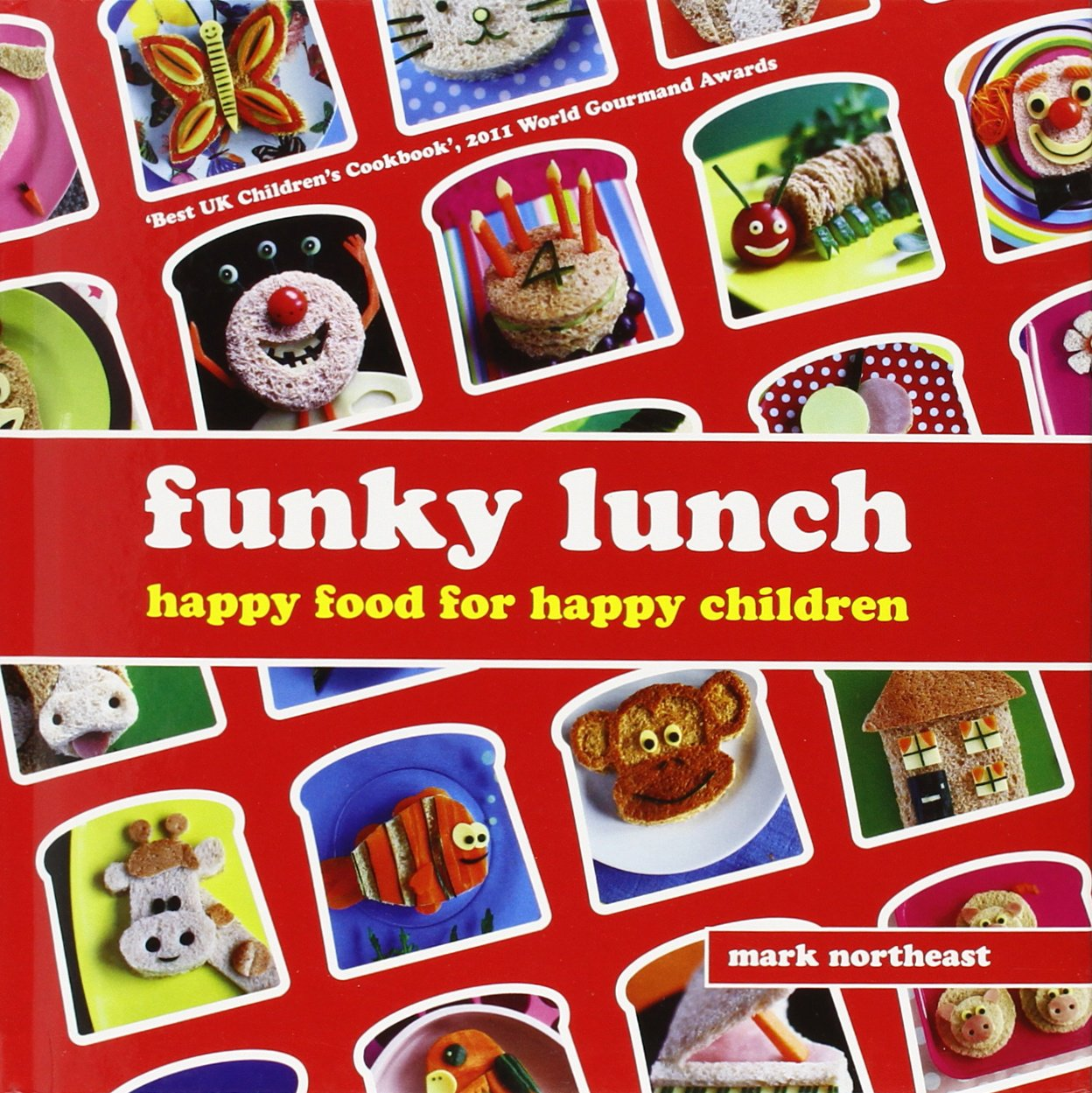 Download Funky Lunch: Happy Food for Happy Children PDF