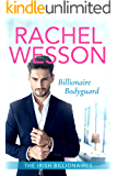 Billionaire Bodyguard: Clean Billionaire Romance (The Irish Billionaires Book 1)