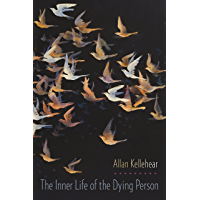 The Inner Life of the Dying Person (End-of-Life Care: A Series)