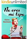 No eres mi tipo (Spanish Edition)
