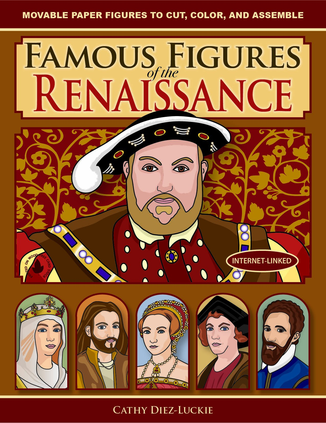 Read Online Famous Figures of the Renaissance: Movable Paper Figures to Cut, Color, and Assemble PDF