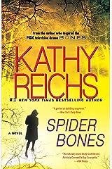 Spider Bones: A Novel (Temperance Brennan Book 13) Kindle Edition