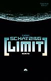 Limit: Roman (German Edition)