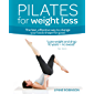 Pilates for Weight Loss (Weight Loss Series)