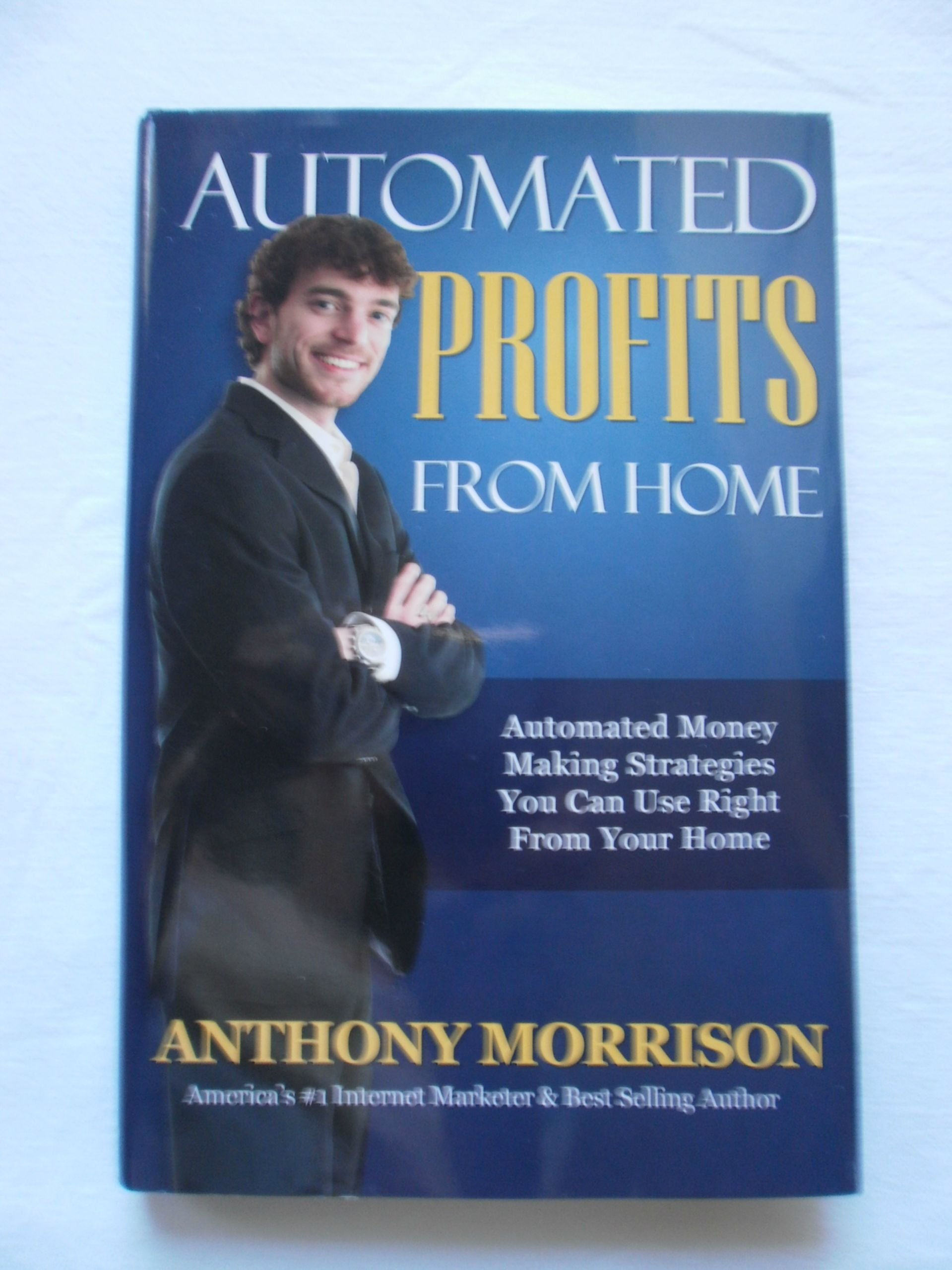 Download Automated Profits From Home - Automated Money Making Strategies You Can Use Right From Your Home pdf epub
