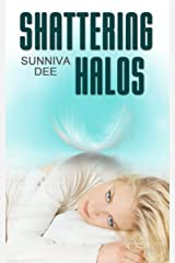 Shattering Halos (The Halos Series Book 1) Kindle Edition