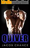 QUIVER (Quake Series Book 2)
