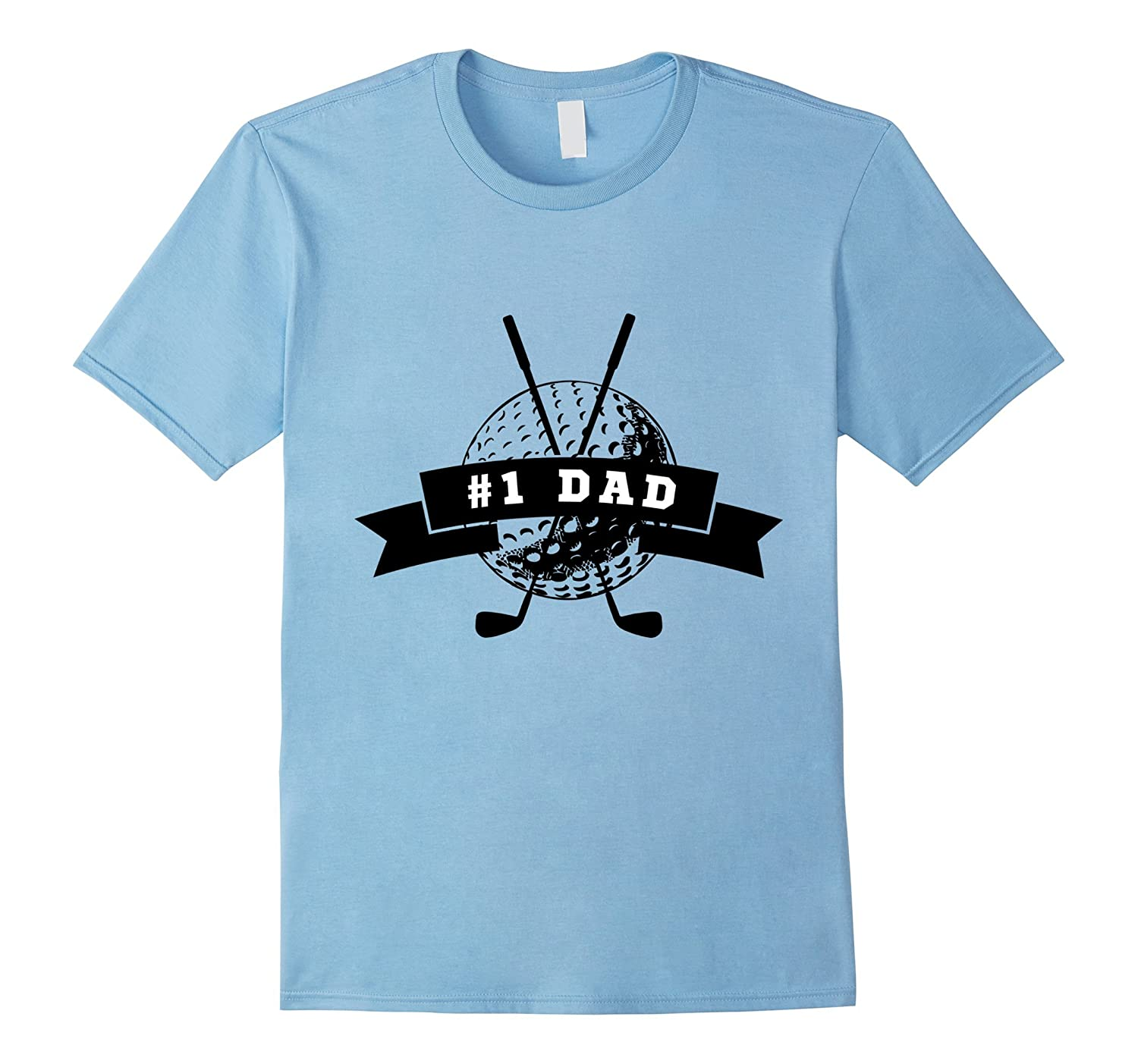 1 Dad Golfing Golf Club Fathers Day Gift Tee T-Shirt Gift-TH