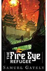 The Fire Eye Refugee (Spies of Dragon and Chalk) Kindle Edition