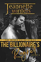The Billionaire's Regret (The Blank Check Series Book 4) Kindle Edition