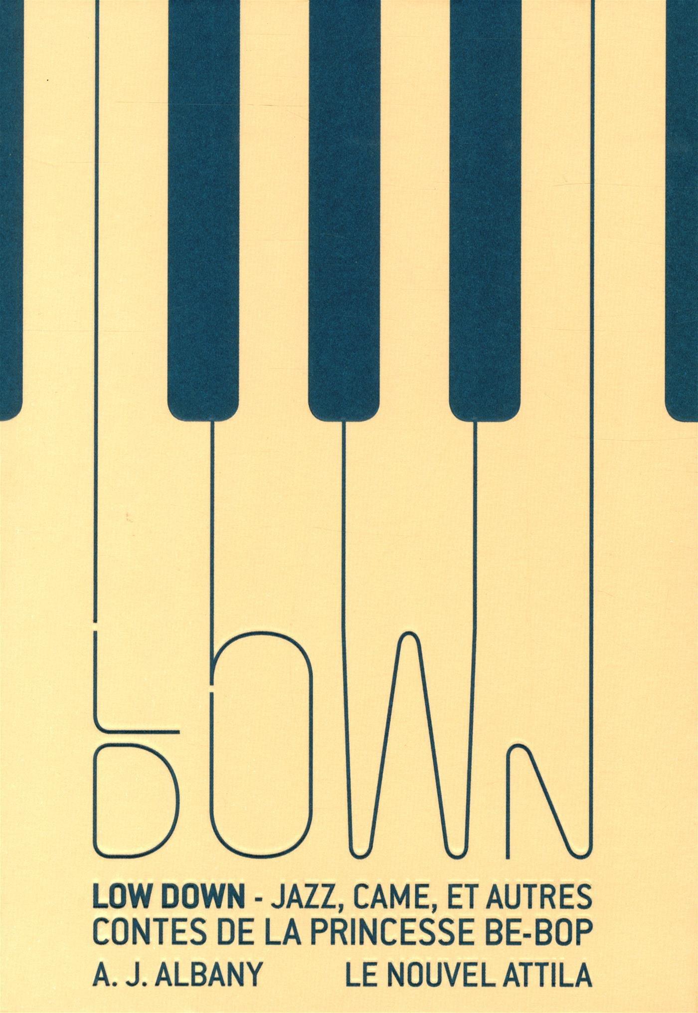 Low Down : jazz, came et autres contes de la princesse BeBop  de Aj Albany
