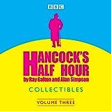 Hancock's Half Hour Collectibles: Volume 3