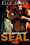 Bride Protector SEAL (Brotherhood Protector Series Book 2) (English Edition)