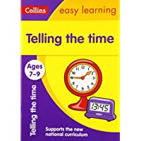 Telling the Time Ages 7-9: New Edition (Collins Easy Learning KS2)