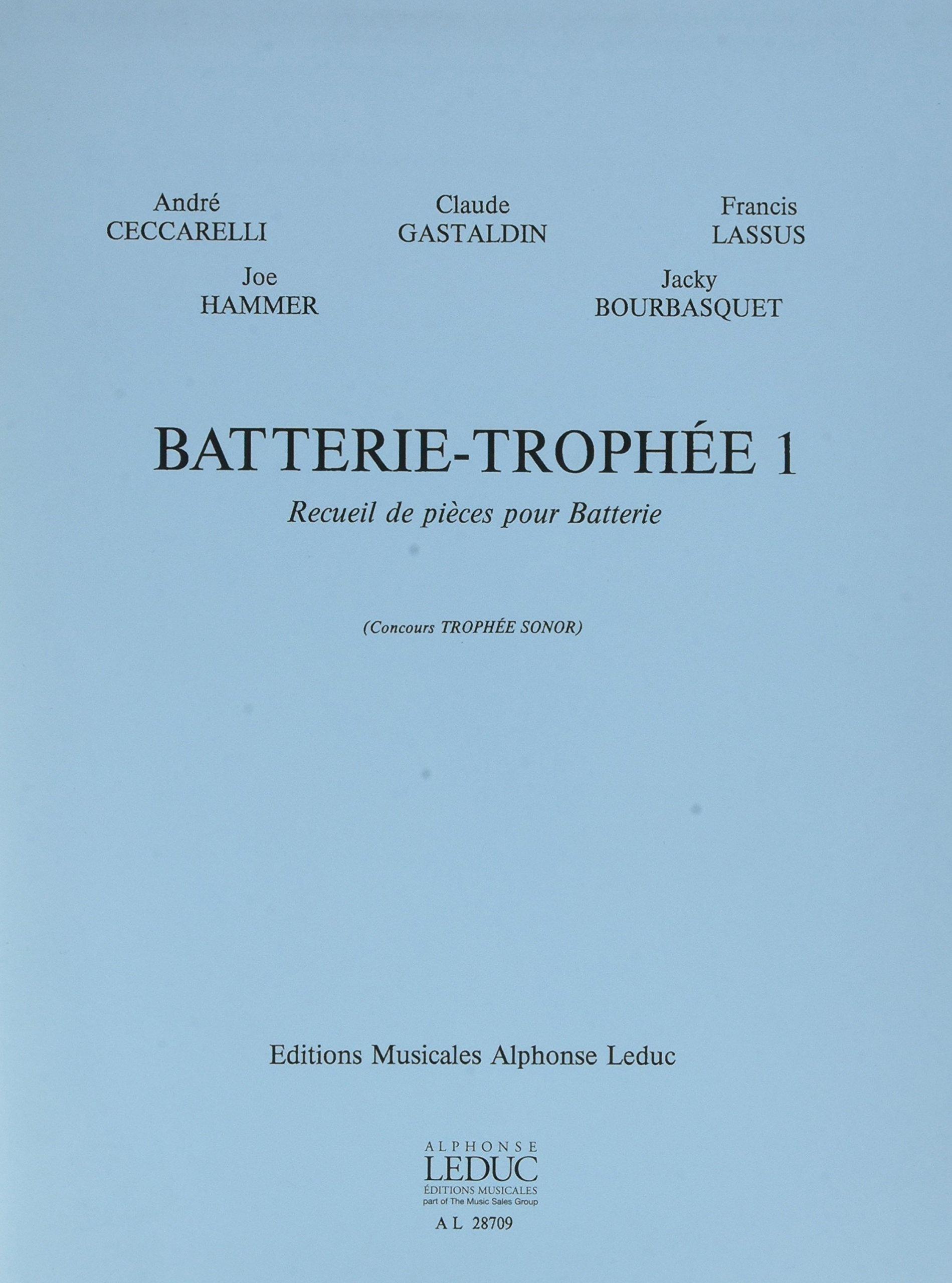 BATTERIE-TROPHEE 1 BATTERIE Broché – 9 novembre 2005 AUTEURS DIVERS Editions Leduc B000ZGBWQ0 Musique