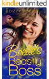Brielle's Beastly Boss (Crown Brothers Fairy Tale Romance Book 2)