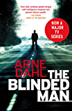 The Blinded Man: The first Intercrime thriller (The Intercrime series)