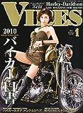 VIBES (バイブス) 2011年 01月号 [雑誌]