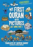 My First Quran With Pictures: Juz' Amma Part 1