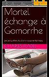 Mortel échange à Gomorrhe: Les enquêtes du Commissaire Rameau