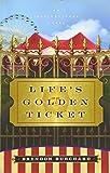 Life's Golden Ticket: An Inspriational Novel: An Inspirational Novel