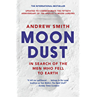 Moondust: In Search of the Men Who Fell to Earth (English Edition)