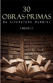 30 Obras-Primas da Literatura Mundial [volume 1]
