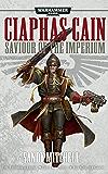 Saviour Of The Imperium (Ciaphas Cain)