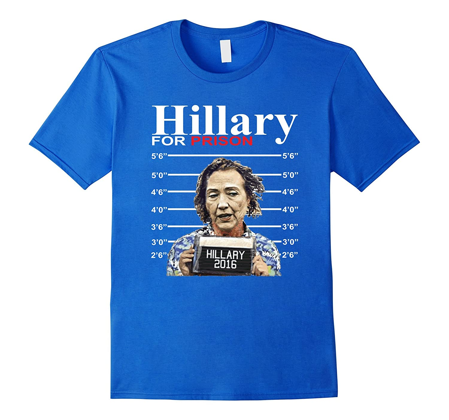 Hillary Clinton T-Shirts - Hillary For Prison 2016 Funny Tee-RT