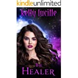 The Healer (The Order of Intergalactic Peace Book 1)