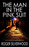 THE MAN IN THE PINK SUIT an enthralling crime mystery full of twists (Yorkshire Murder Mysteries Book 3) (English Edition)