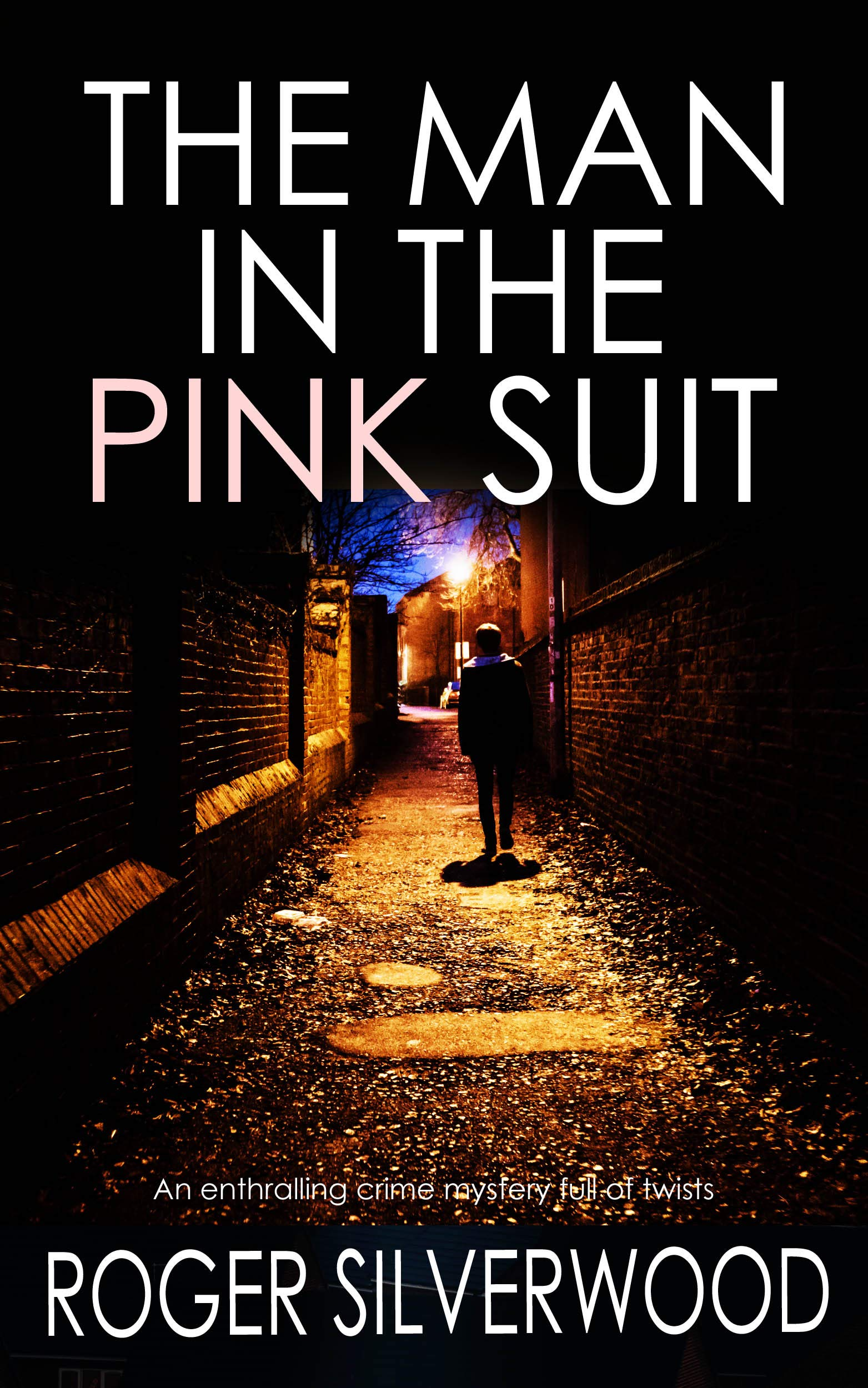 THE MAN IN THE PINK SUIT An Enthralling Crime Mystery Full Of Twists  Yorkshire Murder Mysteries Book 3   English Edition
