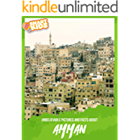 Amman: Unbelievable Pictures and Facts About Amman (Smart Kids)