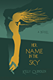 Her Name in the Sky (English Edition)