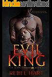 EVIL KING: A Dark High School Elite Romance (The Royal Court Book 1)