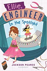 Ellie, Engineer: In the Spotlight Kindle Edition