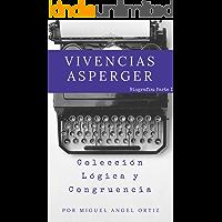 Vivencias Asperger: Colección Lógica y Congruencia