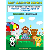 Great Friend-GRAND AMI  Children's Picture Book (English and French Bilingual Edition ): french for children ;  french children's books ; french book for toddlers ; french kids books (English Edition)
