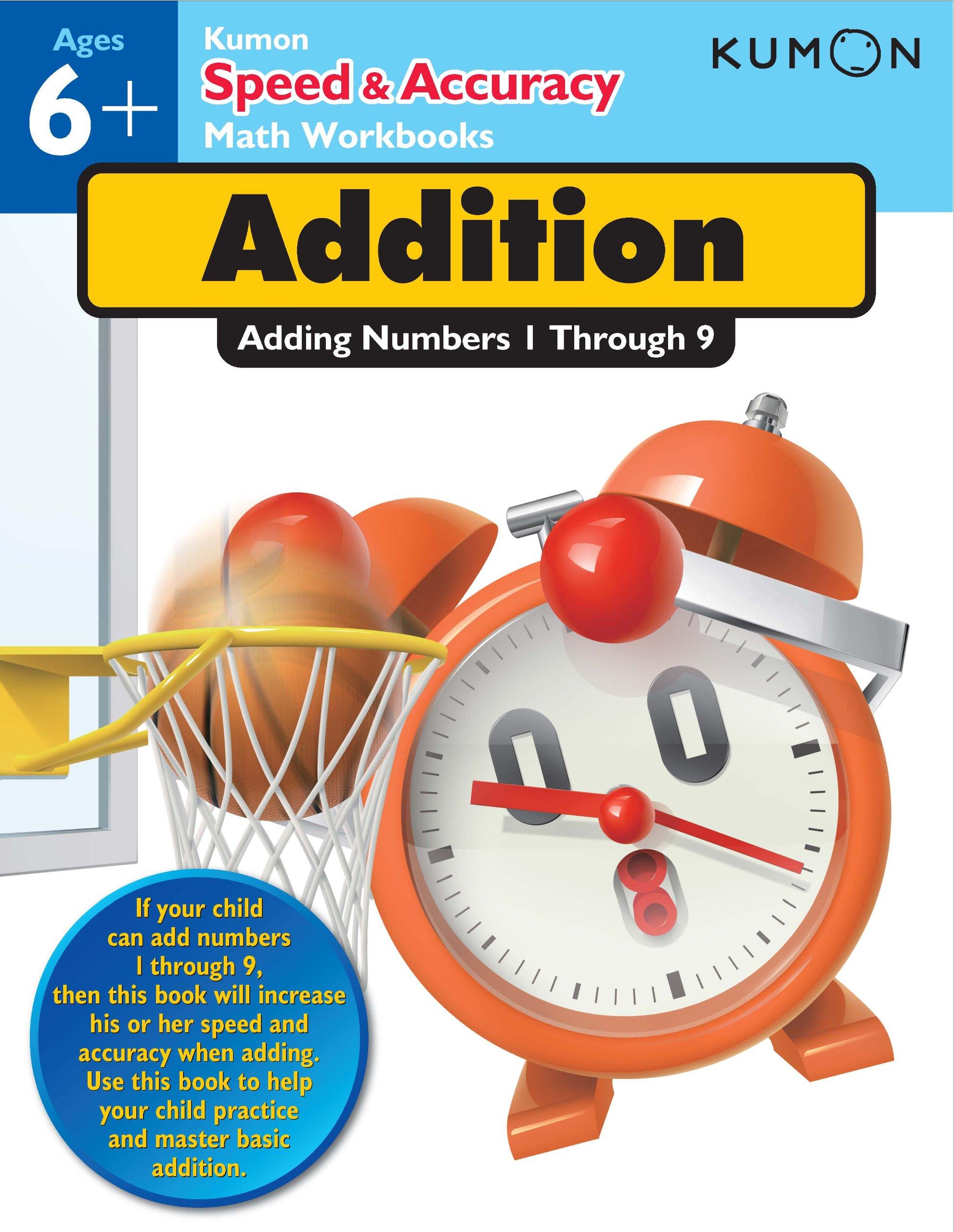 Speed & Accuracy: Adding Numbers 1-9 (Kumon Speed & Accuracy ...
