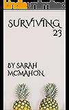 Surviving 23