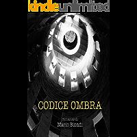 Codice Ombra (Italian Edition)