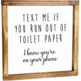Text Me if You Run Out of Toilet Paper Sign - Funny Farmhouse Decor Sign, Cute Guest Bathroom Decor Wall Art, Rustic…