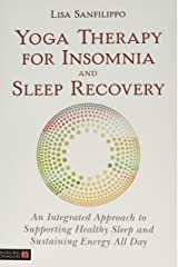 Yoga Therapy for Insomnia and Sleep Recovery Paperback