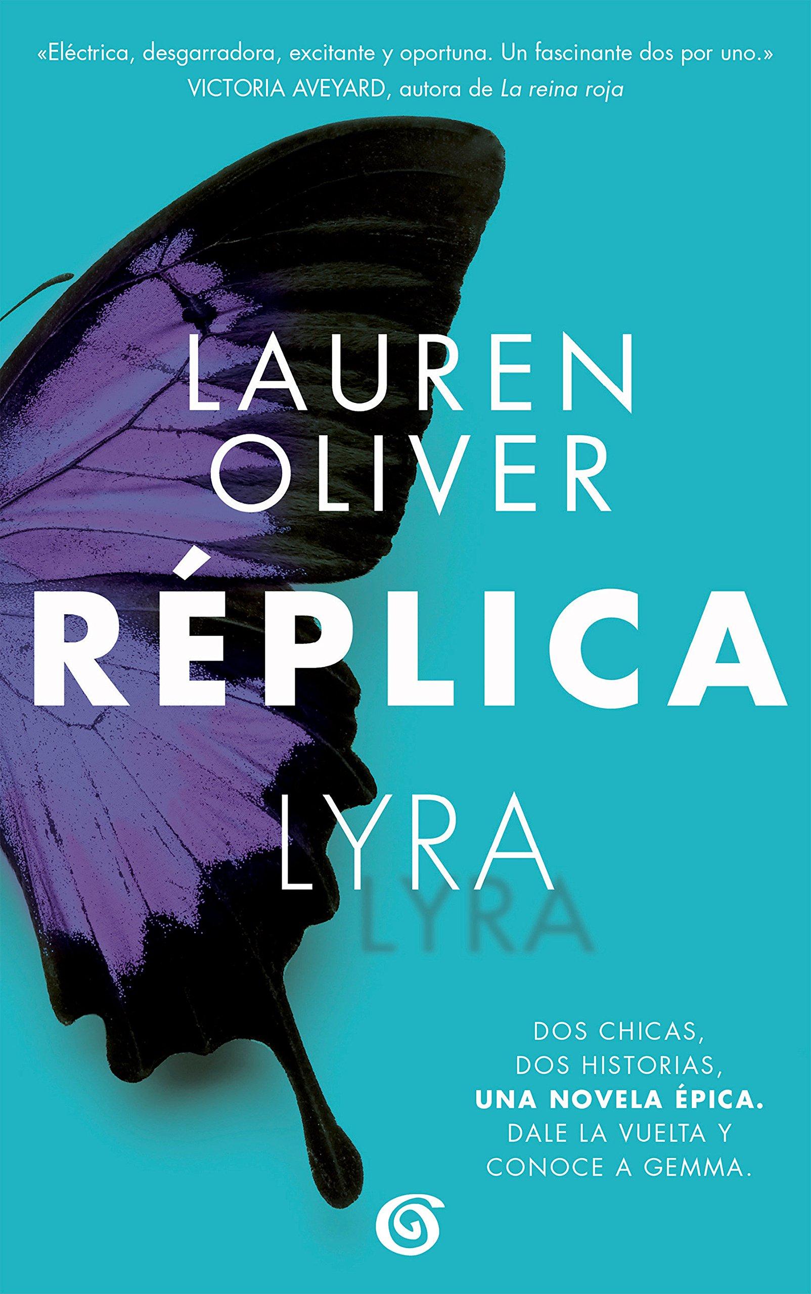 Réplica / Replica (Spanish Edition) (Spanish) Paperback – July 12, 2017