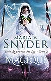 Magique : T2 - Le pouvoir des Lys (French Edition)