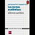 Las normas académicas: últimos cambios (eBook-ePub) (Español Actual)