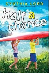 Half a Chance Kindle Edition
