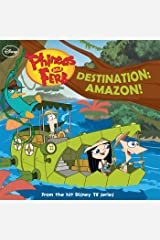 Phineas and Ferb:  Destination: Amazon! (Disney Storybook (eBook)) Kindle Edition